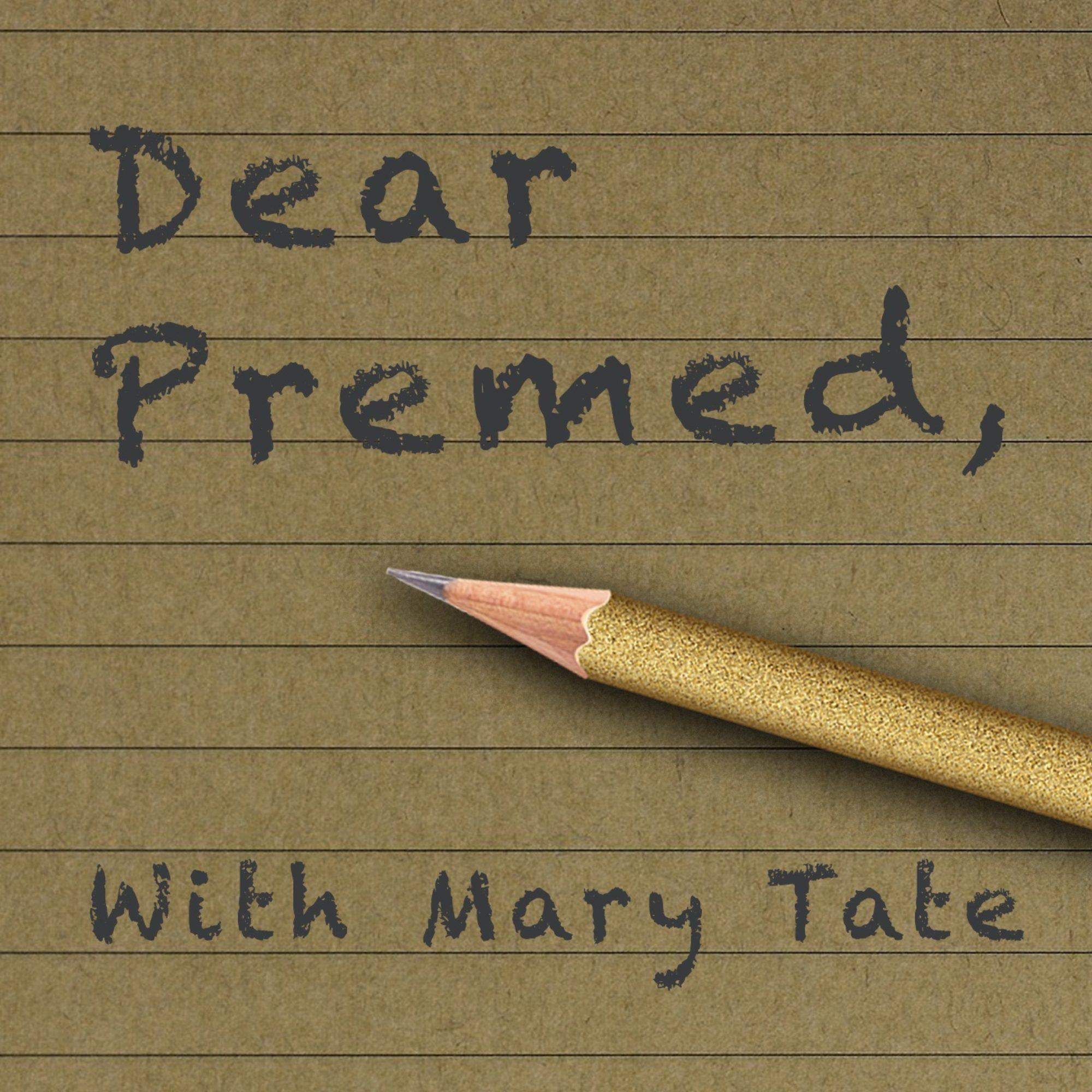 Dear Premed